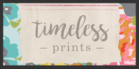 Timeless Prints
