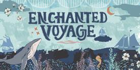 Enchanted Voyage