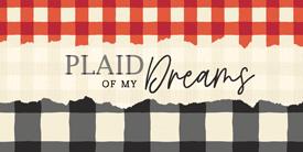 Plaid of my Dreams