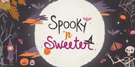 Spooky 'n Sweeter