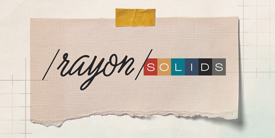 Rayon SOLIDS